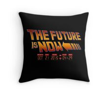 The Future is Now 2015 Throw Pillow