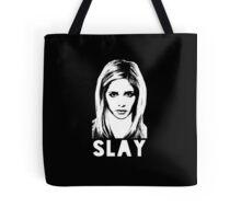 Slay! Tote Bag