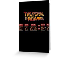 Back to The Future is Now Panel Time Greeting Card
