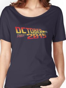 October twenty first 2015 day Women's Relaxed Fit T-Shirt