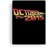 October twenty 21st 2015 Anniversary Canvas Print