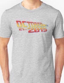 October twenty 21st 2015 Anniversary T-Shirt