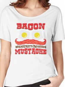 Bacon - Breakfast's Delicious Mustache Women's Relaxed Fit T-Shirt