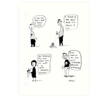 a  bad taste cartoon Art Print