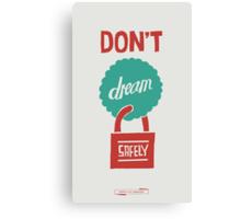 DREAM WITH ABANDON Canvas Print
