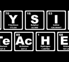 Physics Teacher - Periodic Table Sticker