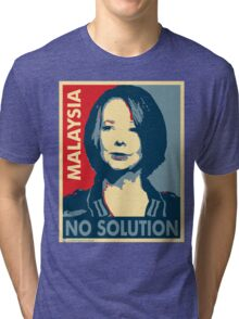 Julia Gillard - No solution  Tri-blend T-Shirt
