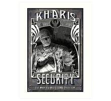 Kharis Security Art Print