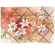 Affirmation for PEACE 2 Poster