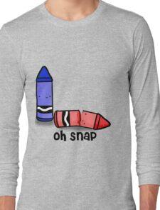 Oh Snap. Long Sleeve T-Shirt