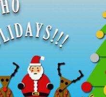 Happy Ho Ho Holidays!!! Sticker