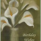 Birthday Wishes - Calla Lilies by taiche