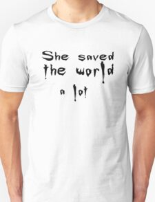 She saved the world T-Shirt