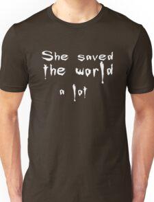 She saved the world 2 Unisex T-Shirt