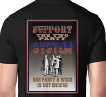 Two Party System Unisex T-Shirt