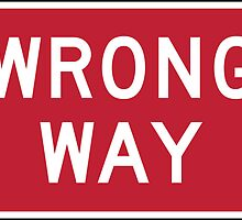 Wrong Way Road Sign Die Cut Sticker by ukedward