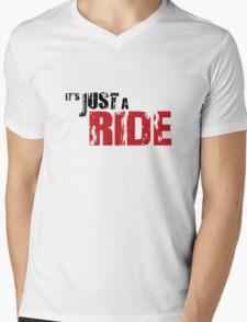 It's just a ride Mens V-Neck T-Shirt