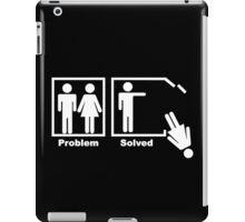 NEW Problem Solved funny T-SHIRT crazy marriage gag humor tee iPad Case/Skin