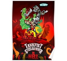 Tankfist Steelhammer IN HELL! Poster
