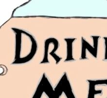Drink Me Sticker