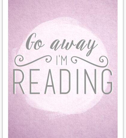 go away i'm reading (pink/purple) Sticker