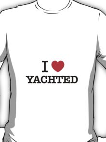 I Love YACHTED T-Shirt
