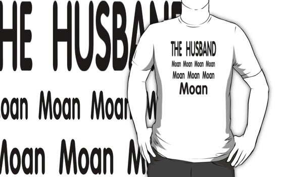 The Husband .. Moan by LoneAngel