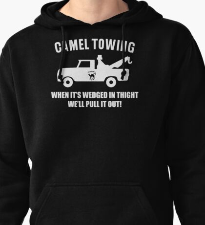 Camel Towing Funny T Shirt Adult Humor Rude Gift Tee Shirt Tow Truck Unisex Tee Pullover Hoodie