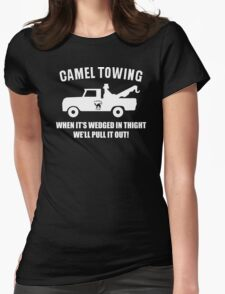 Camel Towing Funny T Shirt Adult Humor Rude Gift Tee Shirt Tow Truck Unisex Tee Womens Fitted T-Shirt