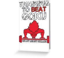 Train To Beat GOKU Greeting Card