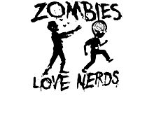 Goodie Two Sleeves Zombies Love Nerds Mens T-Shirt halloween,horror,funny U2-008 Photographic Print