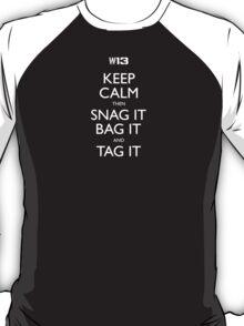 W13 Keep Calm Tribute T-Shirt