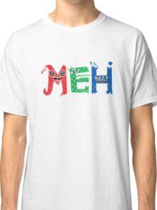 MEH Classic T-Shirt