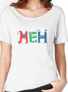 MEH Women's Relaxed Fit T-Shirt