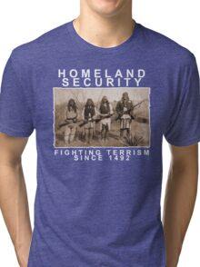 Homeland Security funny native amercan indian black tee shirt tshirt Tri-blend T-Shirt