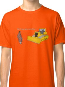 Hitchhiker's Guide to the Galaxy: We'll See Who Rusts First Classic T-Shirt
