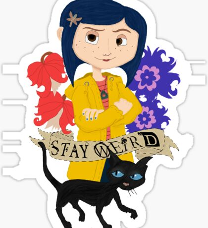 Stay Weird with Coraline Sticker