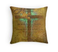 In time of trouble (for a friend) Throw Pillow