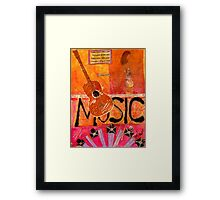 MUSIC Makes Me Wanna Dance Framed Print
