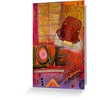 I Sing LOVE Songs Greeting Card