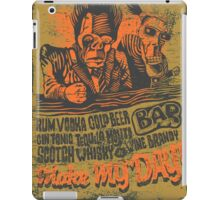 Make My Day! iPad Case/Skin