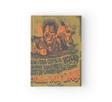 Make My Day! Hardcover Journal
