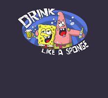 Drink like a sponge T-Shirt