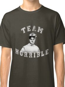 TEAM HORRIBLE Classic T-Shirt