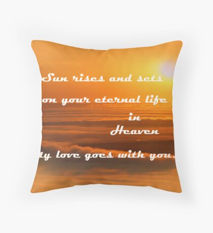 Rest in Peace my son Throw Pillow