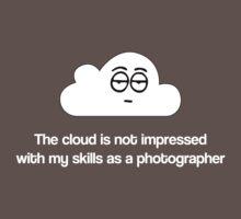 The Cloud doesn't like my photos by Alisdair Binning