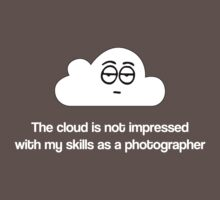 The Cloud doesn't like my photos by Alisdair Binning