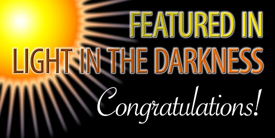 Light in the Darkness: Feature Banner 1 by Shani Sohn