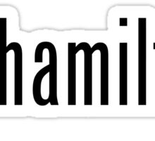 got hamilton? Sticker