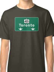 Toronto, Road Sign, Canada  Classic T-Shirt